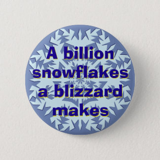 A Billion Snowflakes 6 Cm Round Badge