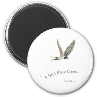 A-Bird-Flew-Over Magnet