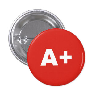 A+ Blood Type / Group Rh (Rhesus) Positive Badge