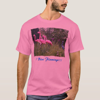 A Blue Flamingo!!! T-Shirt