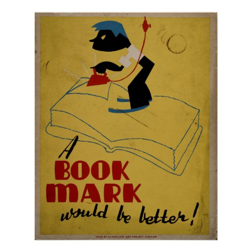 A Book Mark Would Be Better Vintage WPA