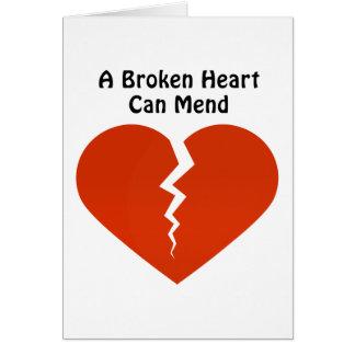 A BROKEN HEART CAN MEND CARD
