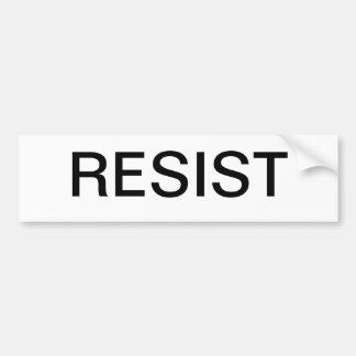 """A bumper sticker that says simply """"resist"""""""