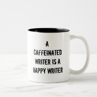 A Caffeinated Writer Is A Happy Writer Mug