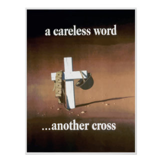 A Careless Word... Another Cross Poster
