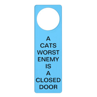 A Cats Worst Enemy Is a Closed Door Blue Hanger