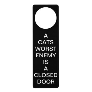 A Cats Worst Enemy Is a Closed Door Hanger