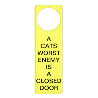 A Cats Worst Enemy Is a Closed Door Yellow Hanger