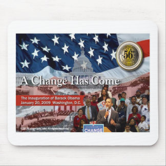 A Change Has Come - The 2009 Obama Inaugural Mouse Pad