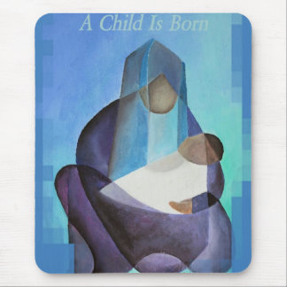 A Child Is Born Christmas Greeting Mouse Pad