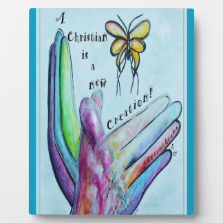A Christian is a New Creation Plaque