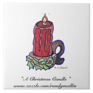 """"""" A Christmas Candle """"...Tile"""