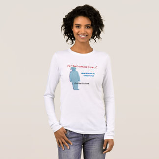 "A Christmas Carol Scrooge, ""God Bless Us Everyone"" Long Sleeve T-Shirt"