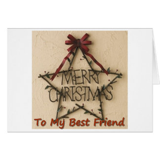 A CHRISTMAS STAR FOR BEST FRIEND AT CHRISTMAS GREETING CARD