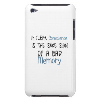 A clear conscience is the sign of a bad memory Case-Mate iPod touch case