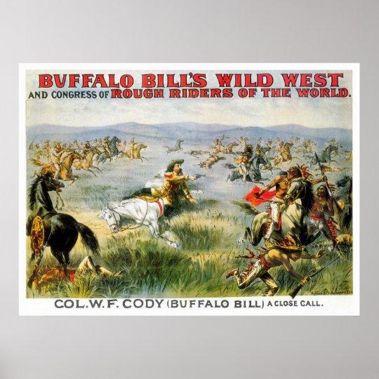 A Close Call - Buffalo Bill Poster