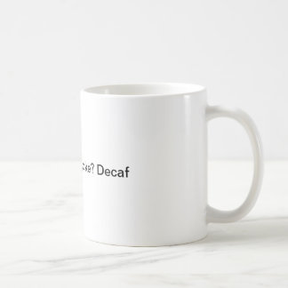 A Coffee mug for serious coffee drinkers.