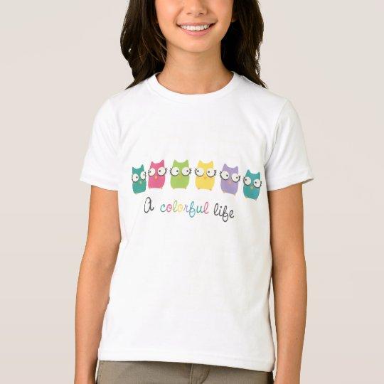 A colourful life tshirt