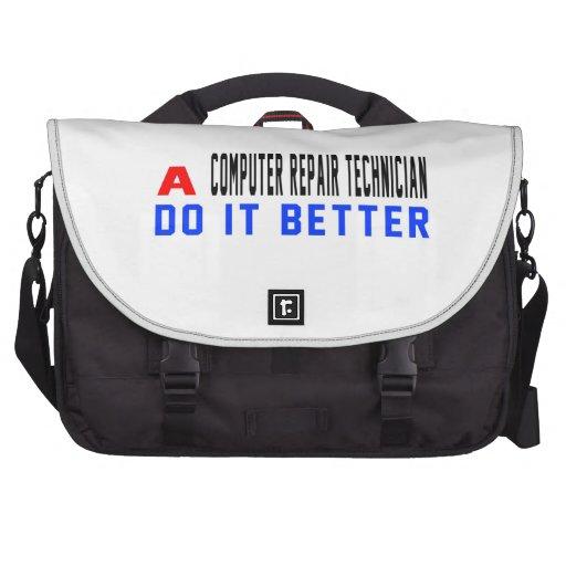A Computer repair technician Do It Better Bag For Laptop