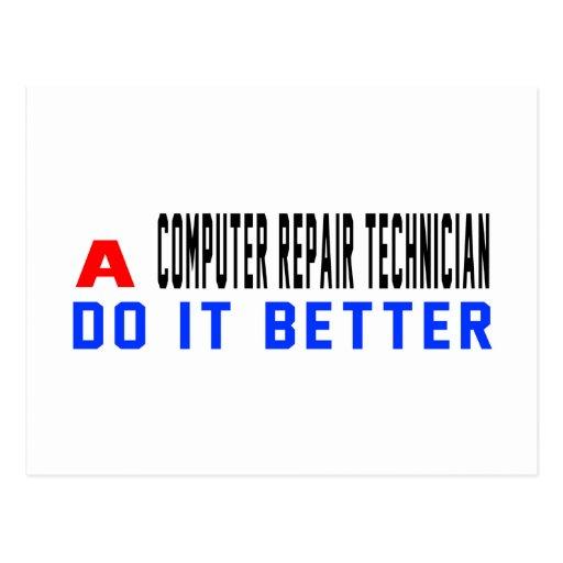 A Computer repair technician Do It Better Post Card