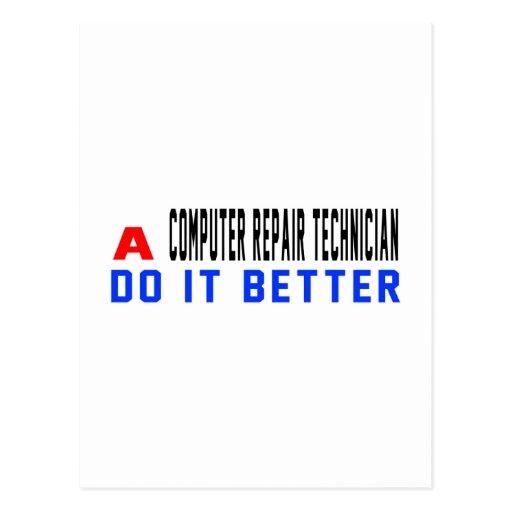A Computer repair technician Do It Better Postcard