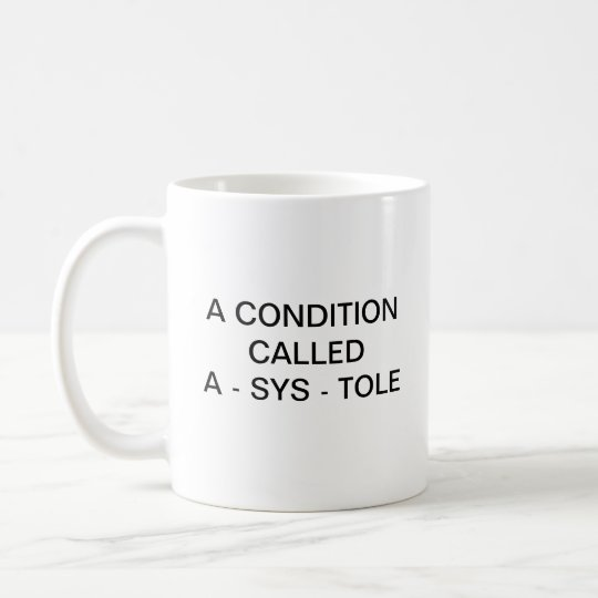 A CONDITION CALLED A - SYS - TOLE
