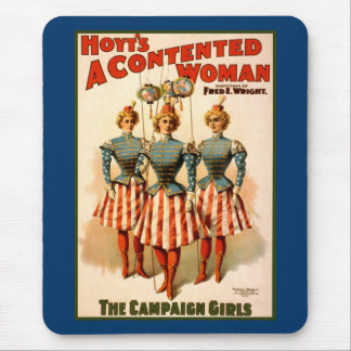 A Contented Woman Campaign Girls Mouse Pad