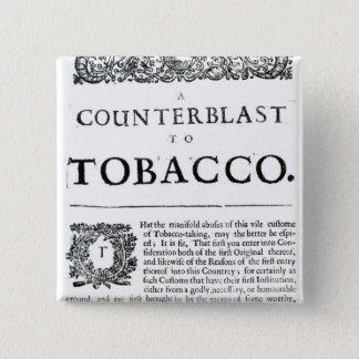 A Counterblast to Tobacco 15 Cm Square Badge