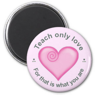 A Course in Miracles 6 Cm Round Magnet