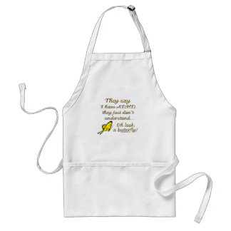 A.D.H.D. Butterfly Humor Adult Apron
