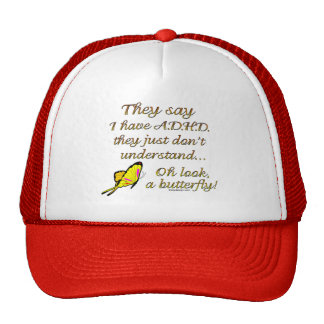 A D H D Butterfly Humor Hat
