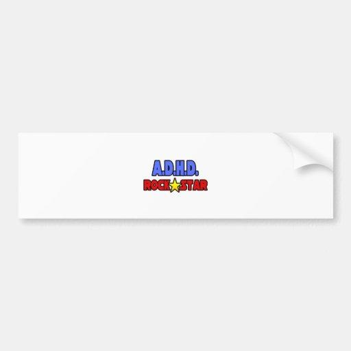 A.D.H.D. Rock Star Bumper Stickers