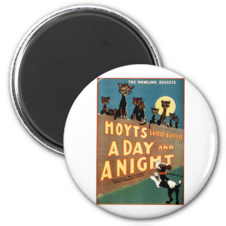 A Day and a Night - The Howling Success 6 Cm Round Magnet