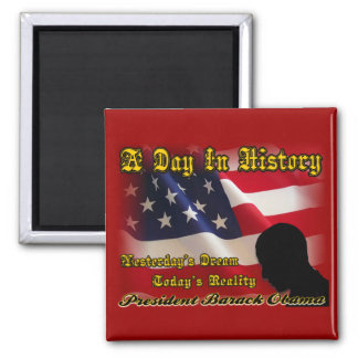 A Day In History Obama Inauguration Gifts Refrigerator Magnet