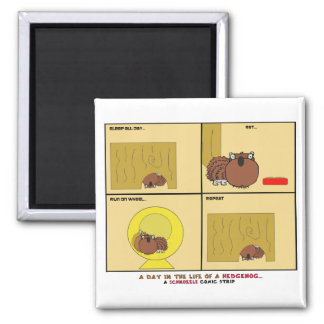 A Day in the Life of a Hedgehog Schnozzle Comic Square Magnet