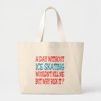 A Day Without Ice Skating Wouldn t Kill Me Canvas Bags