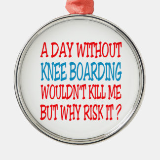 A Day Without Knee Boarding Wouldn t Kill Me Christmas Tree Ornaments