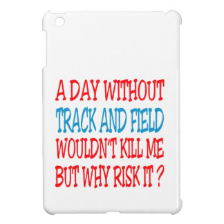 A Day Without Track and Field Wouldn t Kill Me But Cover For The iPad Mini