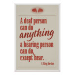 A deaf person can do anything… posters