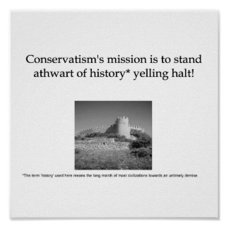 A Definition of Modern Conservatism Poster