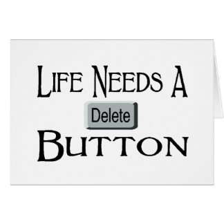A Delete Button Greeting Card