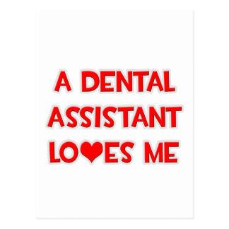 A Dental Assistant Loves Me Postcard