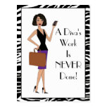 """""""A Diva's Work Is NEVER Done!"""" Post Card"""