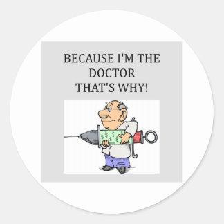 a doctor joke round sticker