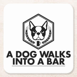 A Dog Walks Into a Bar - Black and White Coaster