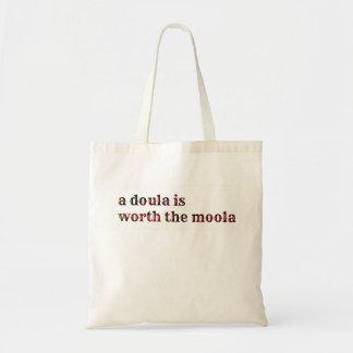 A doula is worth the moola! budget tote bag