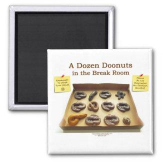 A Dozen Doonuts Magnet