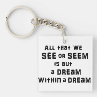 """A dream within a dream"" acrylic keychain"