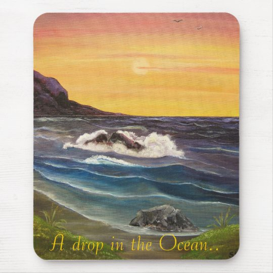 A drop in the Ocean.. Mouse Pad