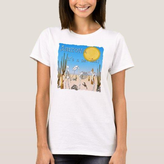 A Dry Heat T-Shirt
